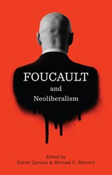 Foucault and Neoliberalism | auteur onbekend |