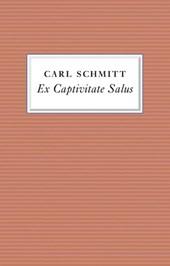 Ex Captivitate Salus