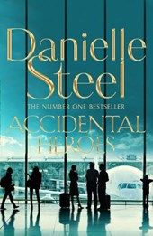 Accidental heroes | Danielle Steel |