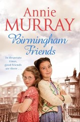 Birmingham Friends | Annie Murray |