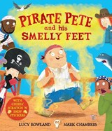 Pirate Pete and His Smelly Feet | Lucy Rowland |