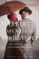 Marriages Are Made in Bond Street | Penrose Halson |