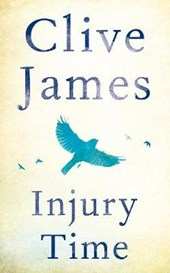 Injury Time | Clive James |