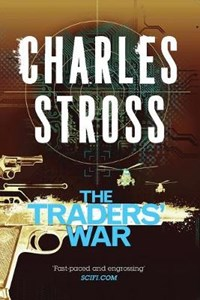 The Traders' War   Charles Stross  