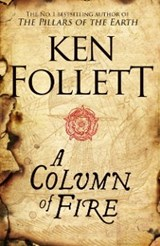 Column of Fire | Ken Follett |