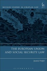 The European Union and Social Security Law | Jaan Paju |