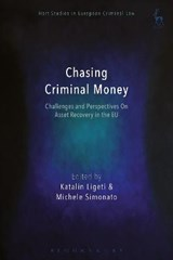 Chasing Criminal Money | Katalin Ligeti |