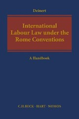International Labour Law Under the Rome Conventions | Olaf Deinert |