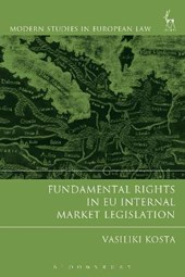 Fundamental Rights in EU Internal Market Legislation
