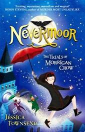 Nevermoor (01): the trials of morrigan crow