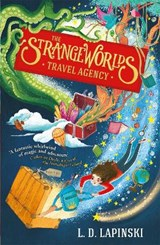 The strangeworlds travel agency | L.D. Lapinski |