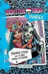 Monster High Diaries 02. Frankie Stein and the New Ghouls in School | Perdita Finn |
