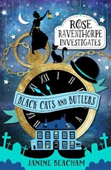Rose Raventhorpe Investigates: Black Cats and Butlers | Janine Beacham |