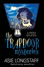 Trapdoor Mysteries: A Sticky Situation | Abie Longstaff |