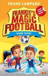 Frankie's Magic Football: Game Over! | Frank Lampard |