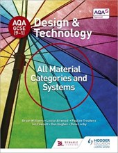 AQA GCSE (9-1) Design and Technology: All Material Categories and Systems | Bryan Williams |