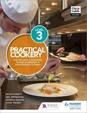 Practical Cookery for the Level 3 Advanced Technical Diploma
