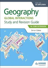 Geography for the IB Diploma Study and Revision Guide HL Core
