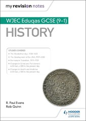 My Revision Notes: WJEC Eduqas GCSE (9-1) History