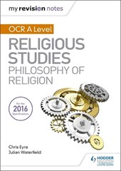 My Revision Notes OCR A Level Religious Studies: Philosophy of Religion | Julian Waterfield |