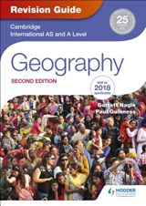 Cambridge International AS/A Level Geography Revision Guide | Garrett Nagle |
