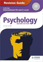 Cambridge International AS/A Level Psychology Revision Guide | David Clarke |