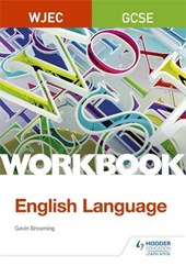 WJEC GCSE English Language Workbook | Keith Brindle |