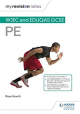 My Revision Notes: WJEC and Eduqas GCSE PE | Ross Howitt |