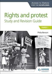 Access to History for the IB Diploma Rights and protest Study and Revision Guide | Philip Benson |