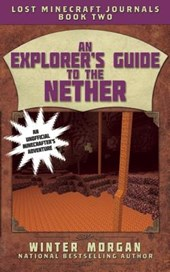 An Explorer's Guide to the Nether | Winter Morgan |