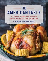 The American Table | Larry Edwards |
