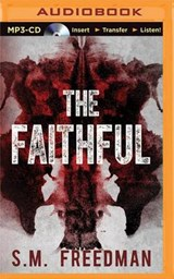 The Faithful | S M Freedman |