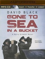 Gone to Sea in a Bucket | David Black |