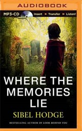 Where the Memories Lie | Sibel Hodge |