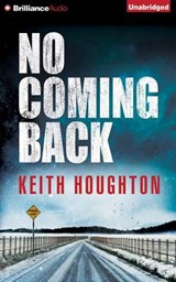 No Coming Back | Keith Houghton |