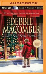 Call Me Mrs. Miracle | Debbie Macomber |
