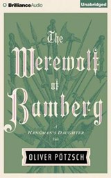 The Werewolf of Bamberg | Oliver Potzsch |