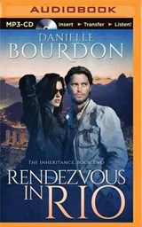 Rendezvous in Rio | Danielle Bourdon |