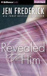 Revealed to Him | Jen Frederick |