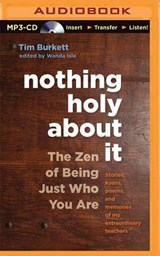 Nothing Holy About It | Tim Burkett |