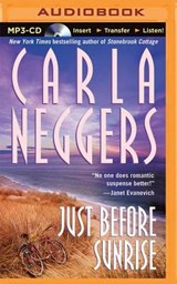 Just Before Sunrise | Carla Neggers |