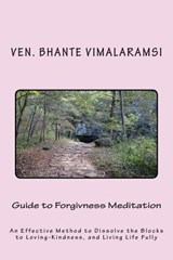 Guide to Forgiveness Meditation | Ven Bhante Vimalaramsi |