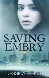 Saving Embry | Jessica Welch |