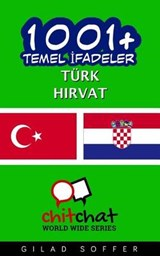 1001+ Basic Phrases Turkish - Croatian | Gilad Soffer |