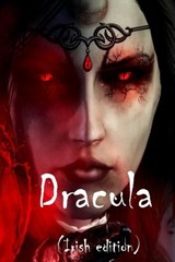 Dracula (Irish Edition) | Bram Stoker |