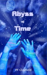 Abyss of Time | P. F. Clayfield |