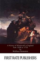 A History of Witchcraft in England from 1558 to