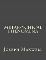 Metapsychical Phenomena | Joseph Maxwell |