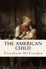 American Child | Elizabeth McCracken |