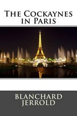 The Cockaynes in Paris | Blanchard Jerrold |